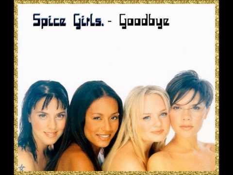 Spice Girls - Goodbye (7'' Master - Original Edit) Full Ending