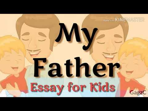 Essay on MY FATHER for KIDS | 20 lines essay on My Father | Essay for Class 1-5