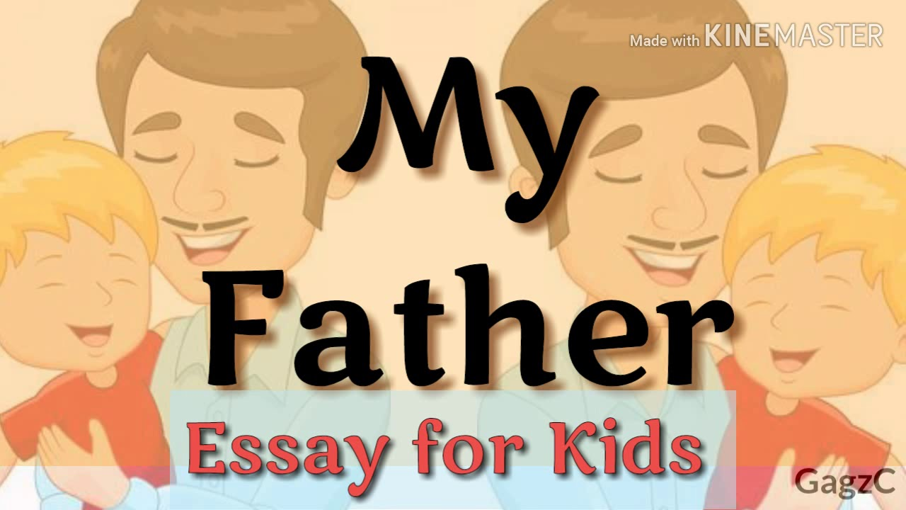 Essay my father
