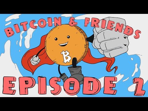 Existence Crisis - Episode 2 | Bitcoin And Friends