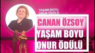 İş Kadın Canan Özsoy 'Yaşam Boyu Onur' ödülüne layık görüldü