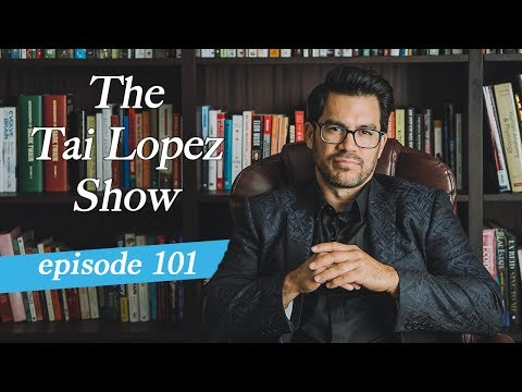 The Tai Lopez LIVE Podcast: Episode 101 (How To Pitch to Investors & Paying Taxes)