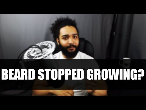 Your Beard Stopped Growing?