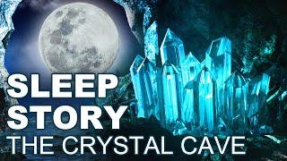 Deep Sleep Story: Inspiring Story for Adults to Sleep, The Crystal Cave