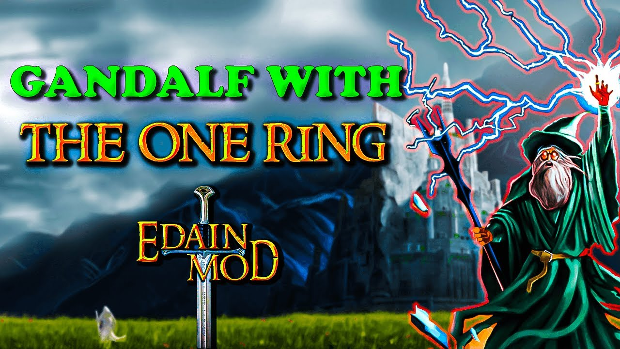 Download So this is what happens if Gandalf uses the One Ring ?! | Edain Mod Is Awesome! | Gondor Showcase