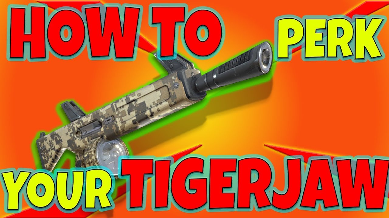 how to perk your tigerjaw fortnite save the world - fortnite tigerjaw perks
