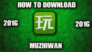 HOW TO DOWNLOAD Muzhiwan FOR FREE(ENGLISH)