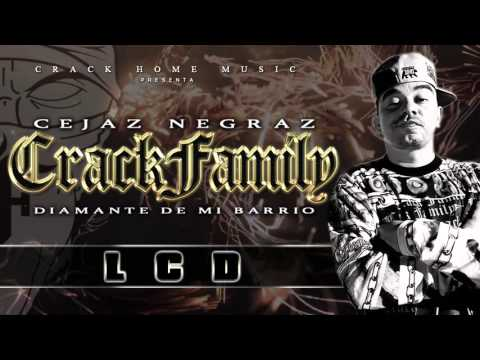 CRACK FAMILY - LCD (Alboom Diamante de mi Barrio)