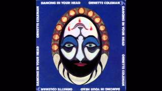 Ornette Coleman - Dancing in your head [FULL ALBUM]