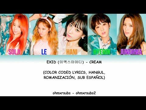 Exid - Cream [Color Coded - Sub Español - Hangul - Romanización]