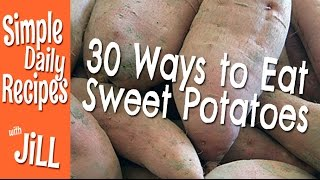 30 Ways To Eat Sweet Potatoes All Vegan