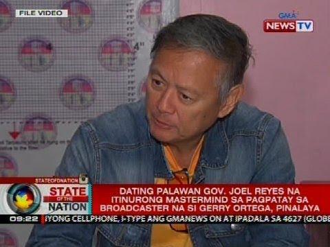 Dating Palawan Gov. Joel Reyes na itinurong mastermind sa pagpatay kay Gerry Ortega, pinalaya