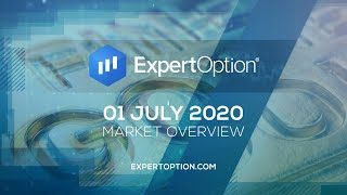 ExpertOption® Market Overview - July 1st