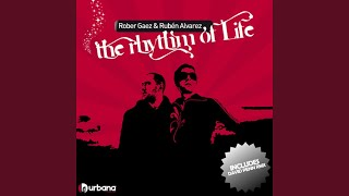 The Rhythm of Life (Original Mix)