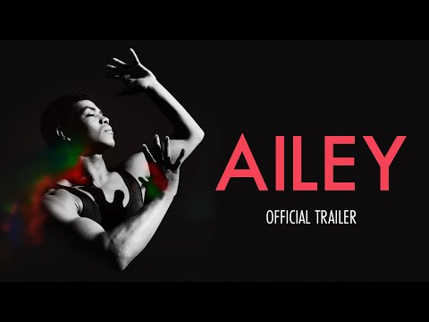 AILEY - Official Trailer - In Theatres July 23