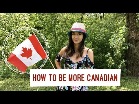Steps To Become More Canadian