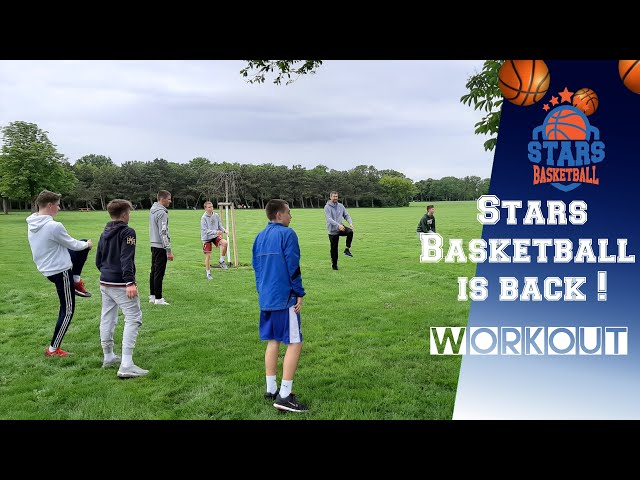 STARS BASKETBALL IS BACK!  Workout