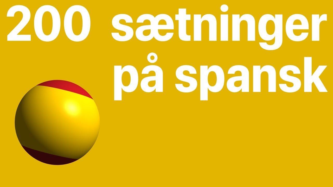 Lær spansk: 200 sætninger på spansk