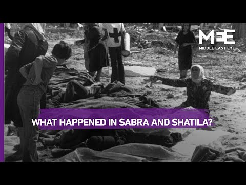 What Is The Sabra And Shatila Massacre?