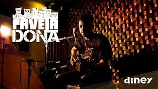 FM O Dia - Diney - Faveladona  (Acústico Minhas Cartas)
