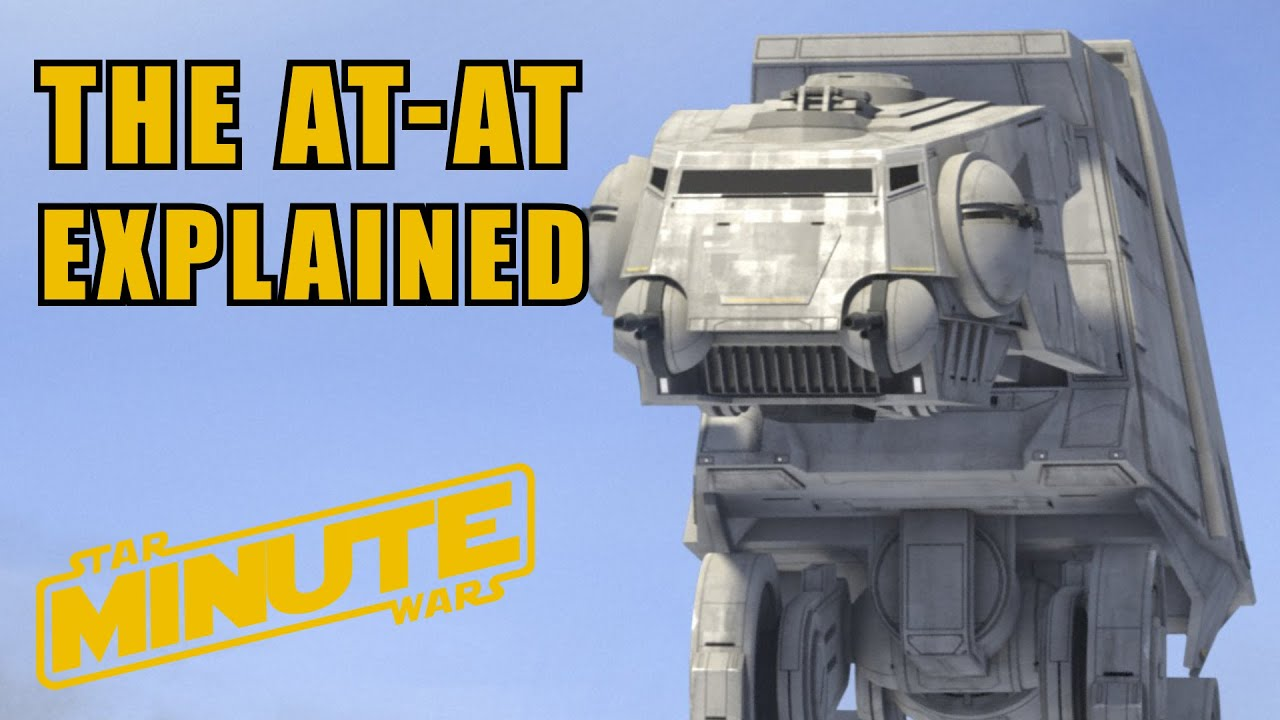 AT-AT: All Terrain Armored Transport (Canon) - Star Wars Minute - YouTube