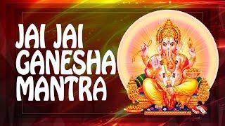JAI GANESH DEVA Devotional LUCKY Ganesh Mantra Remove Obstacles ॐ Hindu Meditation Music (PM) 2018
