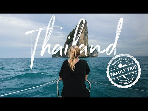 Travel to – Thailand | A FAMILY TRIP