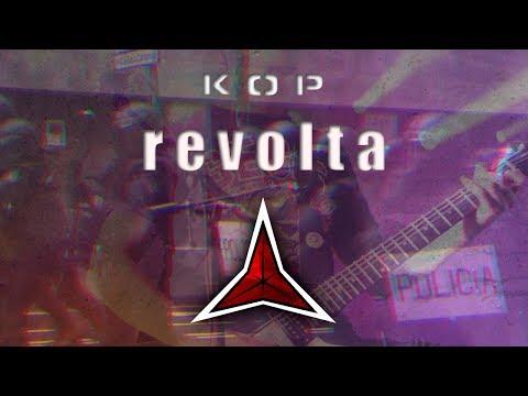 KOP - Revolta (Videoclip Oficial)