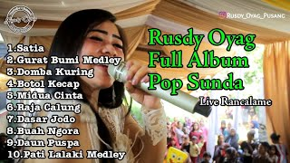 RUSDY OYAG LIVE RANCALAME FULL ABUM POP SUNDA