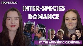 Trope Talk: Interspecies Love in Sci-fi vs. Fantasy (Collab)