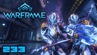 Let's Play Warframe - PC Gameplay Part 233 - The Endless Quest For More Money!