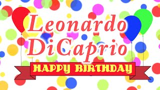 Happy Birthday Leonardo DiCaprio Song
