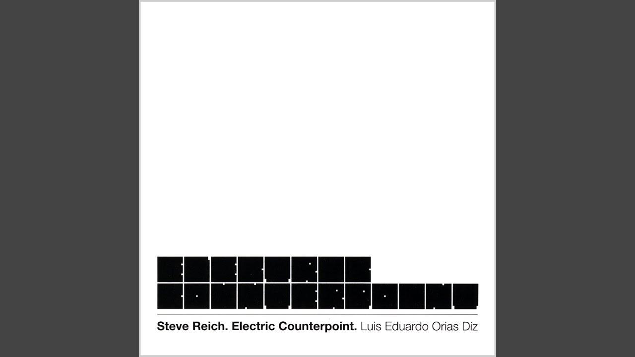 steve reich electric counterpoint gcse essay