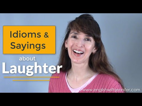 Idioms and Sayings about Laughter - English Vocabulary