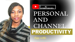 Personal and Channel Productivity//how to be productive foryour youtube channel growth