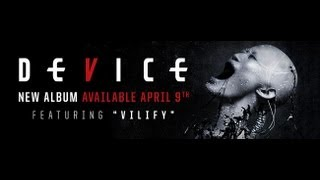 DEVICE - EPK (Coming April 9, 2013)