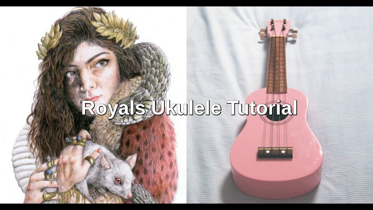 Royals lorde ukulele tutorial youtube royals lorde ukulele tutorial hexwebz Choice Image
