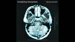 Breaking Benjamin - Dear Agony - Anthem Of The Angels
