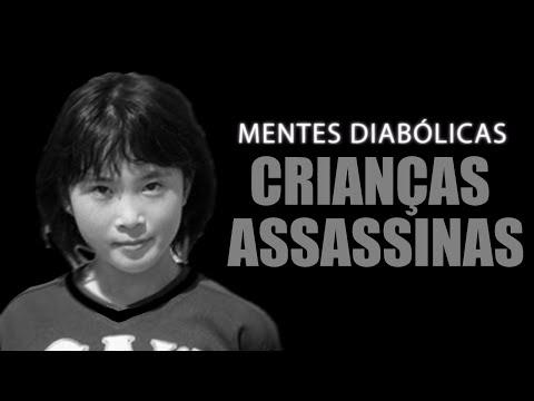 CRIANÇAS ASSASSINAS | MENTES DIABÓLICAS #17