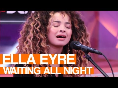 Ella Eyre - Waiting All Night | Live Session