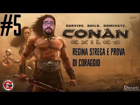 CONAN EXILES - REGINA STREGA E PROVA DI CORAGGIO