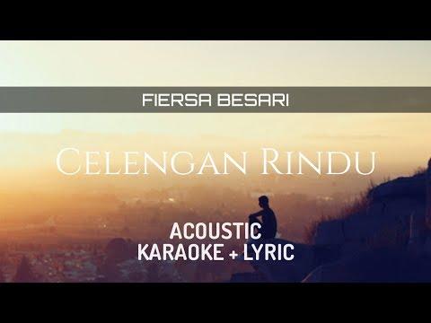 fiersa-besari---celengan-rindu-(-acoustic-karaoke-)