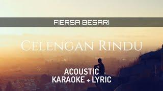 Fiersa Besari - Celengan Rindu ( Acoustic Karaoke )
