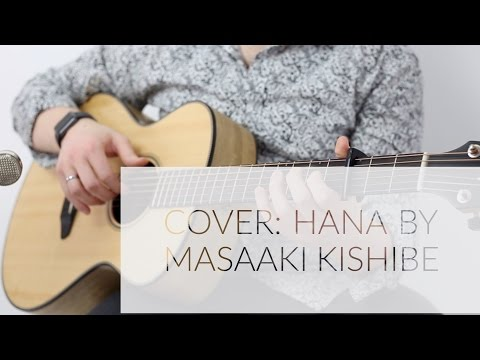 "COVER: Grey plays Masaaki Kishibe, ""Hana"""