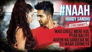Naah soniye  lyrics song by hardy shandu|hardy shandhu |lyrics whatsapp status video