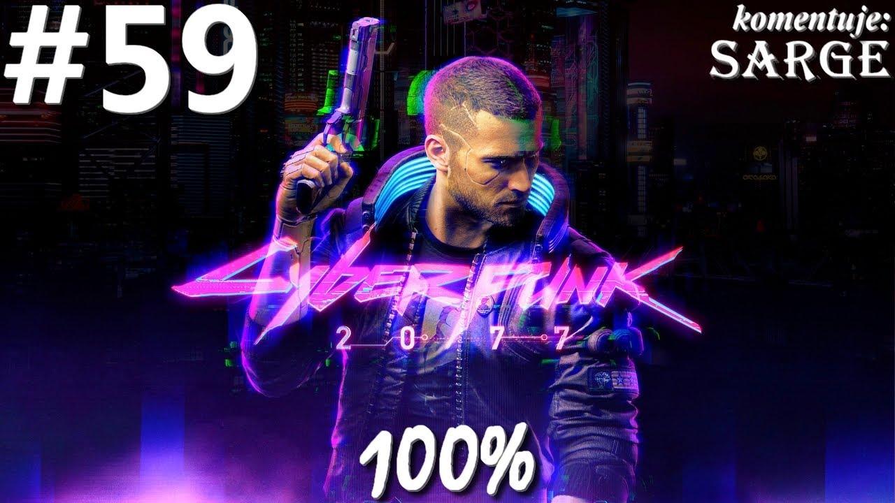 Zagrajmy w Cyberpunk 2077 PL (100%) odc. 59 - Właściwy moment