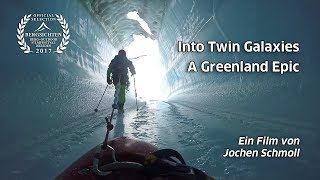 Trailer - Into Twin Galaxies - A Greeenland Epic