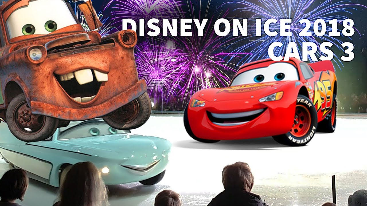 DISNEY ON ICE 2018 - CARS 3 - DISNEY CARS - FÖRTROLLADE VÄRLDAR ...