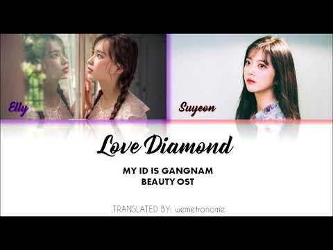 WEKI MEKI (Elly & Ji Suyeon) - LOVE DIAMOND Lyrics (Eng, Hangul & Rom) [My ID Is Gangnam Beauty OST