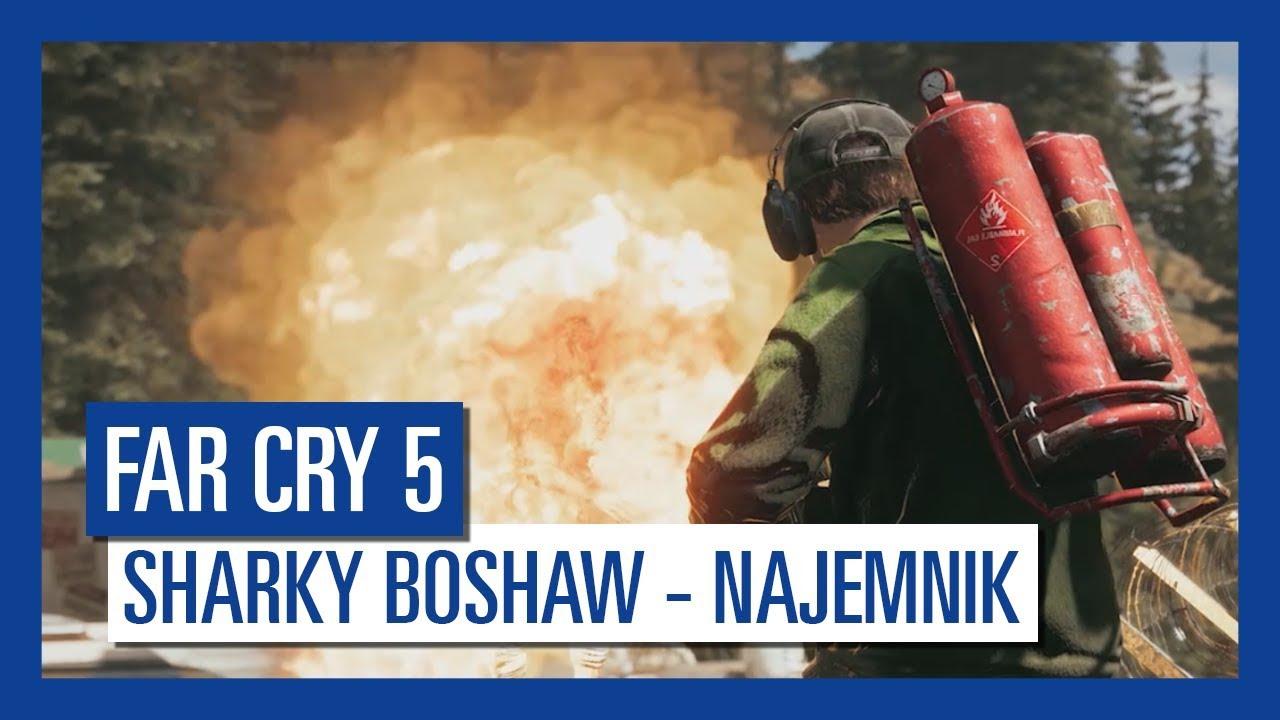 Far Cry 5: Sharky Boshaw – najemnik | Charakterystyka postaci |